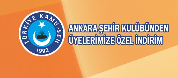 Ankara Şehir Kulübünden Üyelerimize Özel İndirim