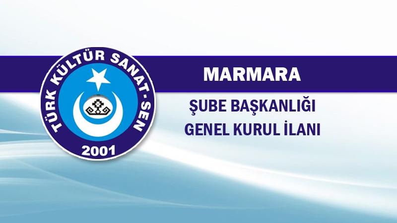 Marmara Bölge Şube Başkanlığı Genel Kurul İlanı