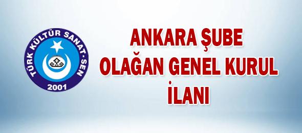 Ankara Şube Başkanlığı Genel Kurul İlanı